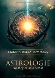 Astrologie I - ein Weg zu sich selbst